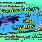 Crown City Theatre Company to Premiere SOMEWHERE IN THE MIDDLE Photo