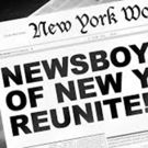 Broadway Newsboys to Reunite for Fourth Year at Feinstein's/54 Below