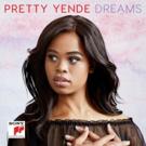 Star Soprano Pretty Yende to Release New Album 'Dreams' on Sony Classical