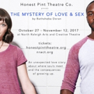 Honest Pint Theatre Co. to Present Regional Debut of THE MYSTERY OF LOVE & SEX Photo