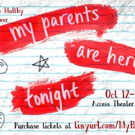 Zoe Maltby's New Play MY PARENTS ARE HERE TONIGHT to Premiere at Access Theatre Gallery Space