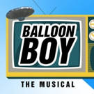 BALLOON BOY: THE MUSICAL to Play in Concert with All-Star Cast at The Green Room 42 Photo
