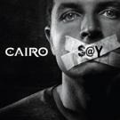 UK Prog Ensemble CAIRO Releases Debut Album 'Say'