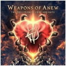 Weapons of Anew to Release 'The Collision of Love and Hate' and Embark on North American Tour With Tesla