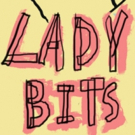 50 LADY BITS Comes to The Bell House 7/23