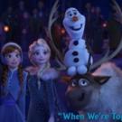 VIDEO: Idina Menzel, Kristen Bell & Josh Gad Share New Songs from OLAF'S FROZEN ADVENTURE