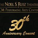 CM Performing Arts to Celebrate 30 Years of Live Theatre at The Noel S. Ruiz Theatre