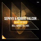 Sephyx & Robert Falcon Work Their Magic on Huge 'Heart of Gold'