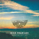 Nick Fradiani Releases New EP 'Where We Left Off' Photo