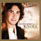 Josh Groban Announces Release of 'Noel' (Deluxe Edition) In Celebration of Its 10th Anniversary