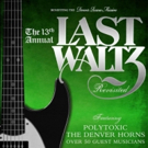 THE LAST WALTZ - REVISITED XIII Coming to Boulder Theater This Fall