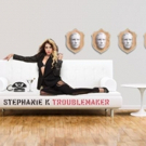 Here Comes Trouble: Pop singer Stephanie K Flips the Script on 'Troublemaker'