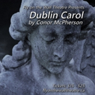 Fly on the Wall Theatre Presents the Toronto Premiere of DUBLIN CAROL by Conor McPherson
