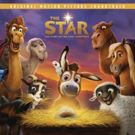 Epic Records & Sony Pictures Animation Release THE STAR Official Soundtrack Album Today