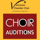 Vancouver Chamber Choir to Hold Auditions