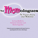 The Real Story of Motherhood Comes to Hanover Little Theatre in THE MOMOLOGUES Photo