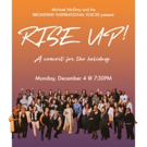 Broadway Inspirational Voices to Bring RISE UP! Holiday Concert to The Sheen Center Photo