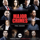 TNT Announces Sixth and Final Season of Hit Series MAJOR CRIMES