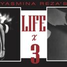 Cesear's Forum to Present Yasmina Reza's LIFE X 3 Through October Photo