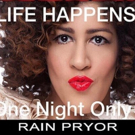 Met Room Presents Rain Pryor In LIFE HAPPENS! For One Night Only