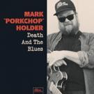 Mark 'Porkchop' Holder Premieres New Single; Sophomore Album Releases 11/3
