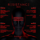 Resistance Ibiza Announces Final Lineup and Weekly Programming