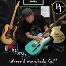 Prog-Fusion Legends BangTower Releases New Digital EP 'Hey, Where'd Everybody Go?'