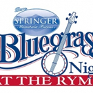 Springer Mountain Farms Continues Sponsorship Of? Bluegrass Nights At The Ryman Series