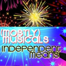 (mostly)musicals Returns to Vitello's to Light Up the Night with INDEPENDENT MEANS
