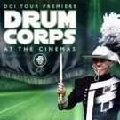 Live Drum Corps Competition Returns to Big Screen for One Night with DCI BIG, LOUS & LIVE 14 This August
