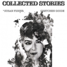 COLLECTED STORIES Opens Tonight at Dorie at the Complex Photo