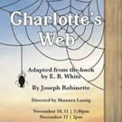Fargo Moorhead Community Theatre Presents CHARLOTTE'S WEB