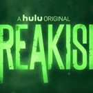 New Cast of Characters Joining Hulu Original FREAKISH
