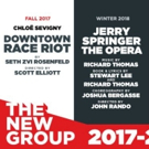Chloe Sevigny-Led DOWNTOWN RACE RIOT, Jerry Springer Opera Highlight The New Group's 2017-18 Season
