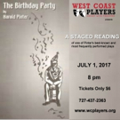 West Coast Players to Present Staged Reading of THE BIRTHDAY PARTY by Harold Pinter