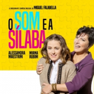 BWW Previews: With Unpublished Text by Miguel Falabella, O SOM E A SILABA Opens at Te Photo