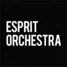 Esprit Orchestra Announces 35th Anniversary Season