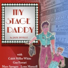 Hudson Guild Theatre to Present MY STAGE DADDY
