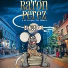 RATON PEREZ Y EL ENIGMA DEL TIEMPO se estrena en el Teatro Cofidís Alcázar