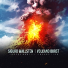 Sigurd Wallsten Release New Single 'Optimistic Fool' from VOLCANO BURST