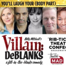 VILLAIN DEBLANKS Get UK Premiere to Raise Funds for Theatre MAD