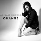 NBC's THE VOICE Season 10 Winner Alisan Porter Releases New Single 'Change'