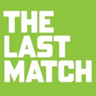 Save $40 on Tickets to Anna Ziegler's THE LAST MATCH Off-Broadway