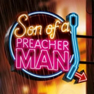 Full Casting Announced for UK Tour of SON OF A PREACHER MAN Photo