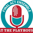 DM Playhouse's Final Act Ensemble to Perform Evening of Radio Shows