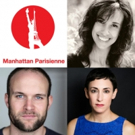 Cast Announced for Alain Boublil's MANHATTAN PARISIENNE at The Other Palace