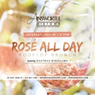 The Ainsworth Midtown Offering ROSE ALL DAY Rooftop Brunch