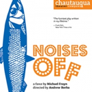 Chautauqua Theater Company to Launch 34th Season with NOISES OFF