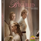 THE BEGUILED Coming to Digital, Blu-ray/DVD and On Demand This Fall