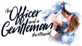 New Musical Adaptation Of AN OFFICER AND A GENTLEMAN To Tour UK